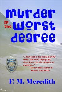 Murder in the Worst Degree